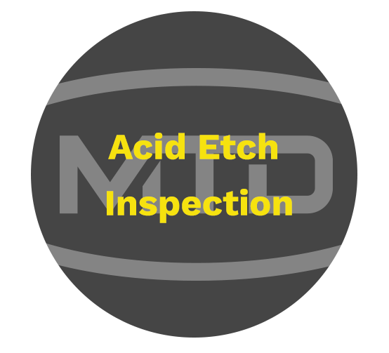 Acid Etch Inspection